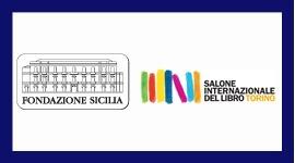 LA FONDAZIONE SICILIA E IL SALONE DEL LIBRO:  UN'AMICIZIA ALL'INSEGNA DELLA CULTURA