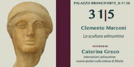 """Museum in motion - Clemente Marconi """"La scultura selinuntina"""""""