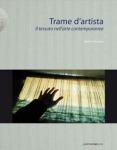 Trame d'artista, il tessuto nell'arte contemporanea