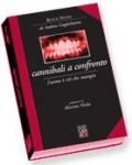 """Presentazione del volume """"Cannibali a confronto"""""""