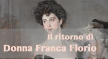 Il ritorno di Donna Franca Florio