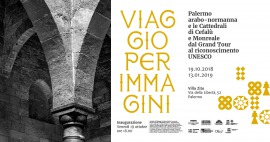 VIAGGIO PER IMMAGINI. PALERMO ARABO-NORMANNA DAL GRANDE TOUR AL RICONOSCIMENTO UNESCO