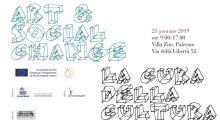 Art & Social Change: la cura della cultura