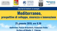"""""""Mediterraneo: prospettive di sviluppo, sicurezza e innovazione"""""""