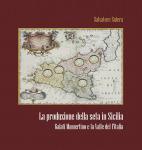 """Presentazione del libro """"La produzione della seta in Sicilia"""""""
