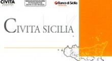 Presentazione di CIVITA Sicilia - Una iniziativa di Civita Servizi, Fondazione Banco di Sicilia, Banco di Sicilia - Unicredit Group