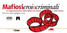 Mafiosi eroi o criminali - La rappresentazione della Mafia nel cinema e nella fiction