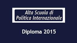 ALTA SCUOLA DI POLITICA INTERNAZIONALE - III EDIZIONE
