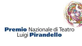 Premio Nazionale di Teatro Luigi Pirandello - XVIII edizione - 2008/2009