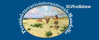 PREMIO LETTERARIO INTERNAZIONALE MONDELLO - XLVII EDIZIONE