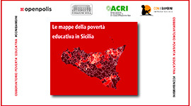 Presentazione del Report realizzato dall'Osservatorio #Conibambini nell'ambito del Fondo per il Contrasto della Povertà Educativa Minorile